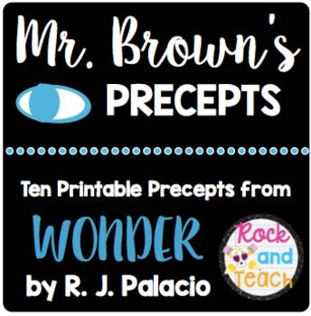 I hope you enjoy this product!These precepts are taken from the book Wonder by R.J. Palacio. The book impacted me so much, I just had to have these precepts to hang in my classroom... So why not offer them for FREE to YOU!You can display the posters each month during the school year OR all at once!