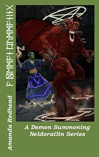 The Antrim Cycle: New Release: A Demon Summoning: Neldorailin Series...