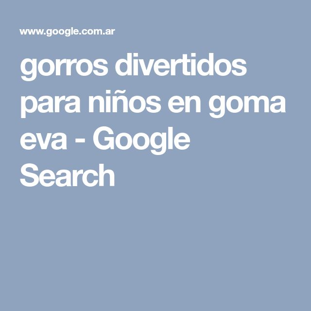 gorros divertidos para niños en goma eva - Google Search