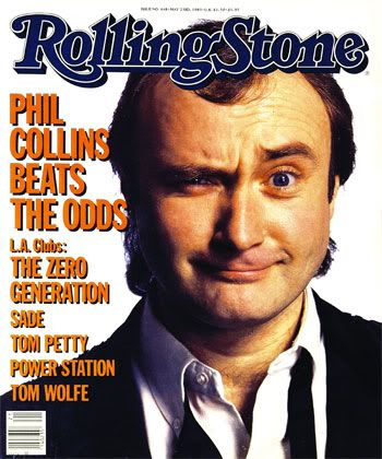 Phil Collins.: Phil Collins, Rolls Stones Covers, Art Prints, Rolling Stones, Music Ledgend, 1980S Rocks, Phill Collins, 1985 Photographers, Magazines Covers