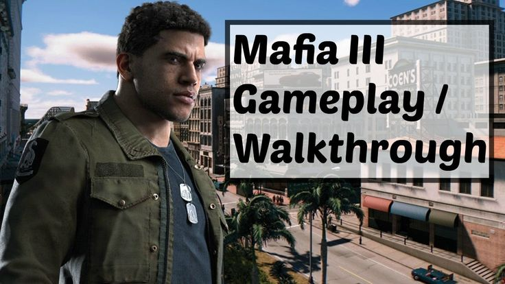 Mafia III Gameplay / Walkthrough : Mafia 3 Review Discussion : PS4 - Game