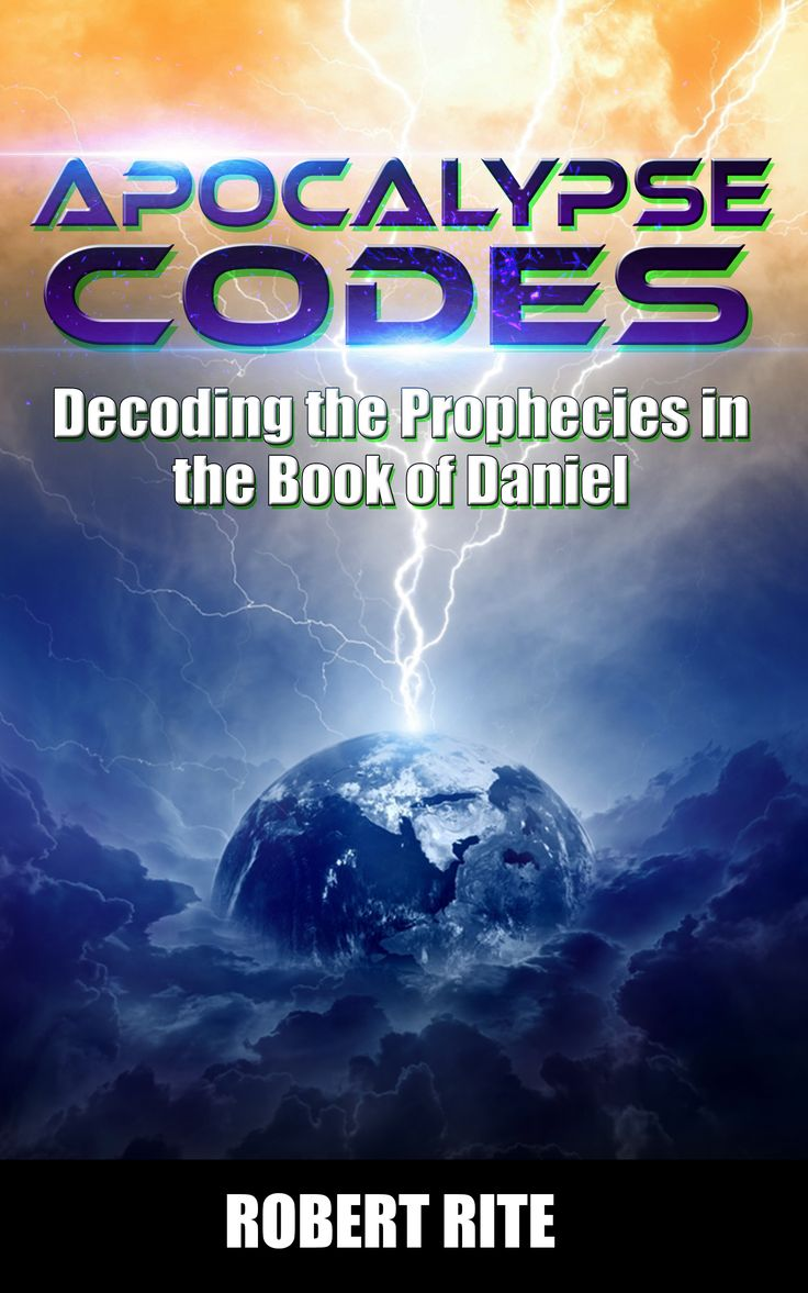 18 best books by robert rite images on pinterest bible biblia and apocalypse codes decoding the prophecies in the book of daniel fandeluxe Image collections