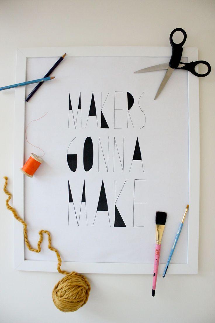 Makers Gonna Make Free Printable // delia creates