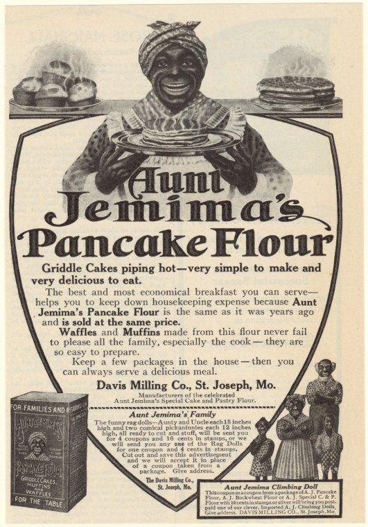 Aunt Jemima's pancake flour. (1910)