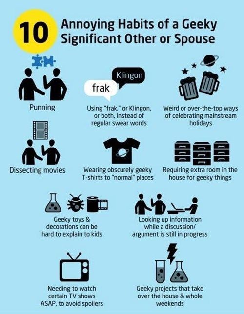 10 Annoying Habits of Geeky Significant Others or Spouses! (Annoying? These are things I actively look for in people...)