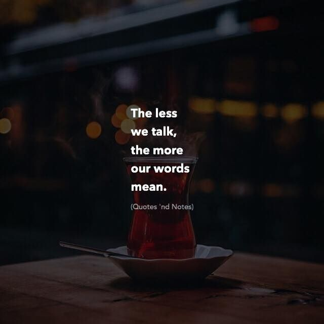The less we talk the more our words mean. by: Adem Baris via (http://ift.tt/2mCH38Q)