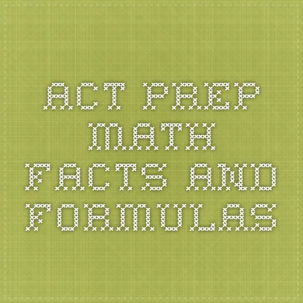 ACT Prep Math Facts and Formulas