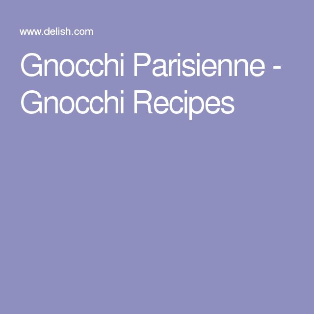 Gnocchi Parisienne - Gnocchi Recipes