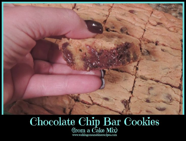 Walking on Sunshine: Chocolate Chip Bar Cookies from a Cake Mix