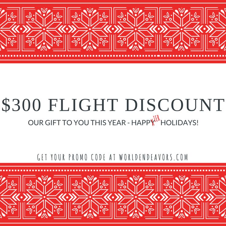 Happy Holidays! Get $300 off your flight when you apply this month!   Get your promo code at worldendeavors.com  #adventure #travel #wander #worldendeavors #statravel