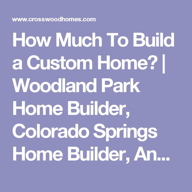 How Much To Build A Custom Home