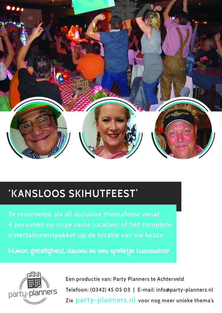 Het entertainmentteam van het Kansloos skihutfeest is te reserveren als bedrijfsfeest, personeelsfeest, buurtfeest, familiefeest, tentfeest of andere gelegenheid op iedere gewenste locatie of festival in Nederland of als open inschrijffeest (vanaf 4 personen) of all-inclusive besloten themafeest op onze vaste locaties.
