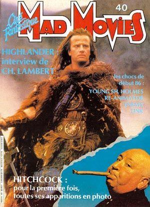 Mad Movies N°040, mars 1986 LES FILMS : Highlander, Re-Animator, Link, Chapeau Melon et Bottes de Cuir. Hitchcock. Interview Christophe Lambert