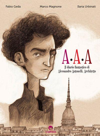 A.A.A.   Graphic novel di Fabio Geda e Marco Magnone, illustrata da Ilaria Urbinati.