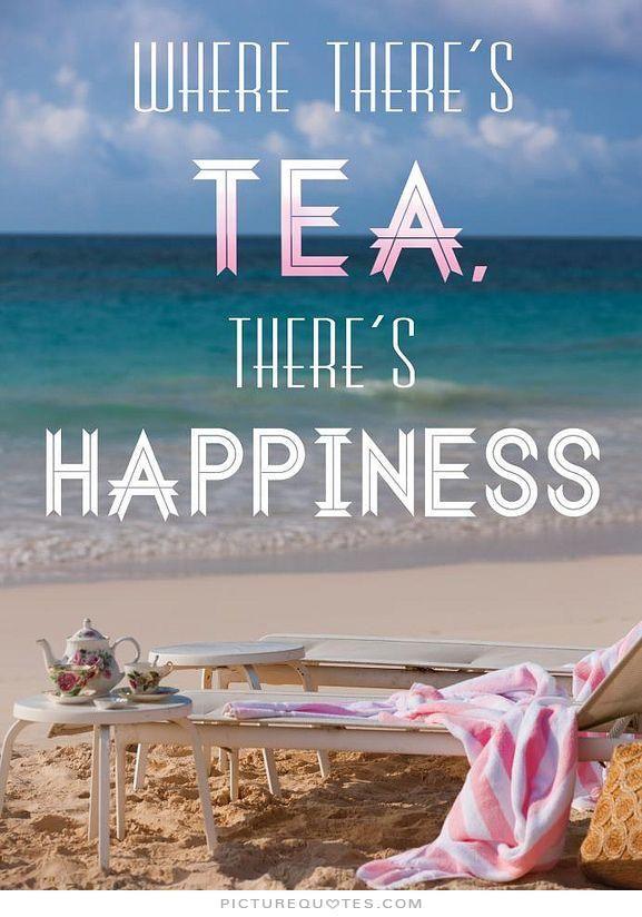 Tea Quotes | Tea Sayings | Tea Picture Quotes