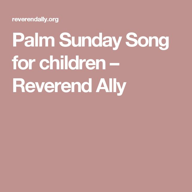 Palm Sunday Song for children – Reverend Ally