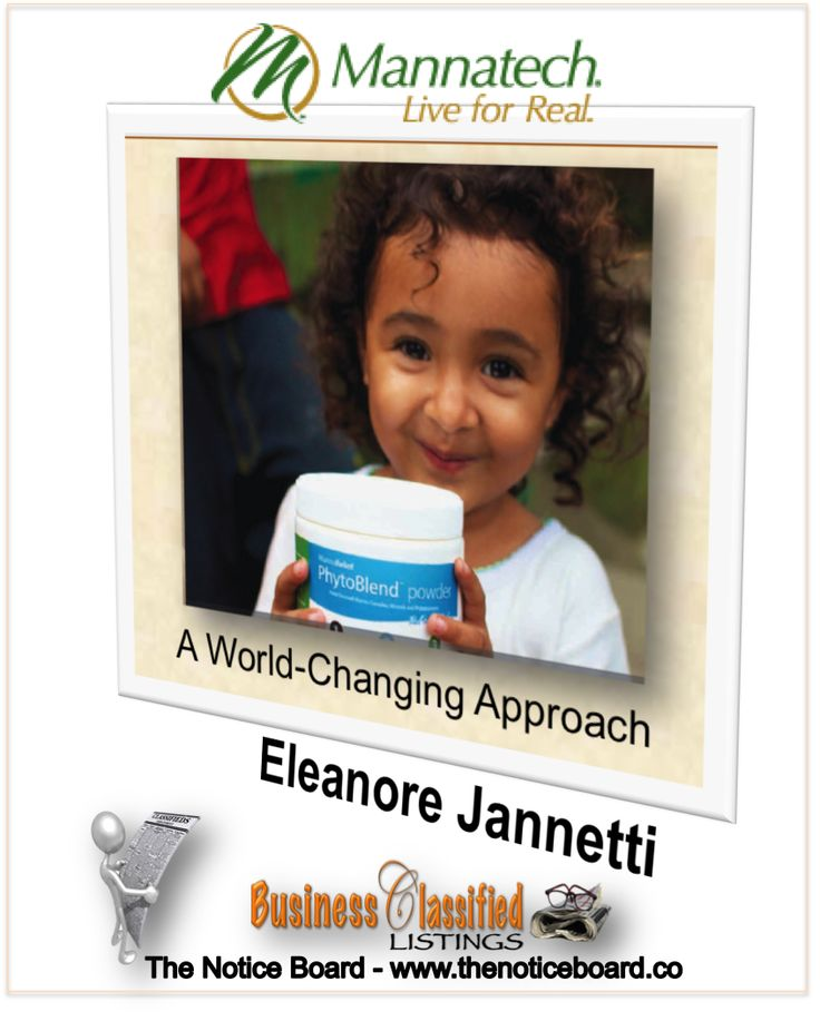 MANNATECH has created a new hybrid model of Social Entrepreneurship that provides anyone who chooses to help champion our M5M vision with the unique opportunity to change their lives by helping us CHANGE the world http://www.thenoticeboard.co/classified-gauteng/manatech-eleanore-jannetti