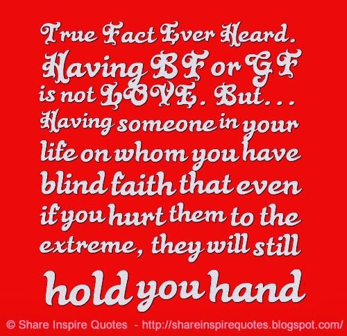 True Fact Ever Heard. Having BF Or GF Is Not LOVE. But