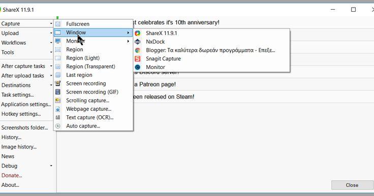 To ShareX είναι ένα open source πρόγραμμα που σας επιτρέπει να πάρετε screenshots από οποιαδήποτε επιλεγμένη περιοχή με ένα μόνο πλήκτρο να τις αποθηκεύσετε στο πρόχειρο σας στο σκληρό δίσκο να τις φορτώσετε σε πάνω από 25 διαφορετικές υπηρεσίες φιλοξενίας αρχείων μπορεί να συλλάβει screenshots με διαφορετικά σχήματα όπως ορθογώνιο στρογγυλεμένο ορθογώνιο ελλειπτικό τρίγωνο πολύγωνο και ελεύθερη σχεδίαση μπορείτε να ανεβάσετε εικόνες αρχεία κειμένου και άλλους τύπους αρχείων.  Τέλος μπορείτε…