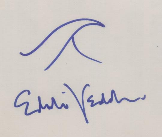 Eddie Vedder's signature, you could do this without the wave?VCR