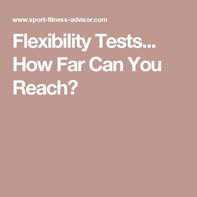 Flexibility Tests... How Far Can You Reach?