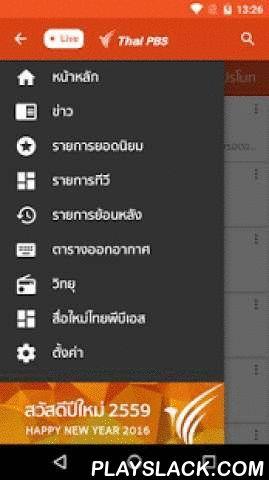 Thai PBS  Android App - playslack.com ,  ไทยพีบีเอสกับบริการสื่อดิจิตอลแบบครบวงจรบนระบบปฏิบัติการแอนดรอยด์ ทั้ง สมาร์ทโฟน แท็บเล็ต ทีวี ที่ให้คุณไม่พลาดทุกความเคลื่อนไหวของสถานการณ์ข่าวในรอบวันแบบนาทีต่อนาที, สามารถรับชมรายการโทรทัศน์และฟังรายการวิทยุที่คุณชื่นชอบสดแบบ Online Streaming, สื่อสังคมออนไลน์ (Social Media), เลือกชมและฟังรายการโทรทัศน์และวิทยุย้อนหลัง และข่าวสารล่าสุดของทางไทยพีบีเอสความสามารถหลักของระบบจากไทยพีบีเอส- ข่าวสาร ทันสมัยอัพเดตทุกหมวดข่าว เช่น ข่าวการเมือง เศรษฐกิจ…
