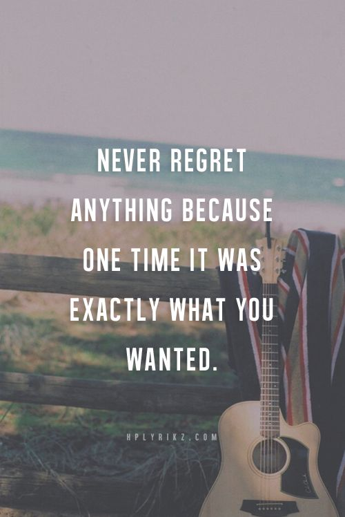 best 10 no regrets ideas on pinterest life lesson