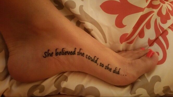 She believed she could,  so she did...  Says it all..