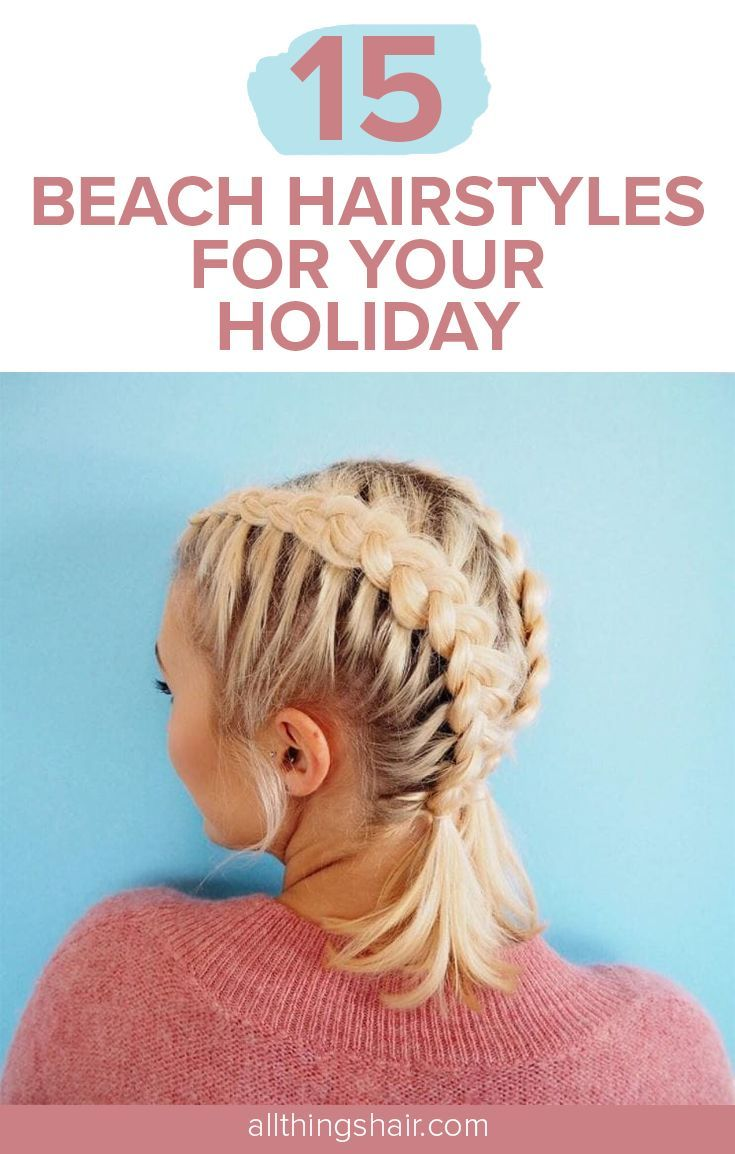 Asap Beach Book Hairstyles Holiday Have A Beach Holiday Planned And Want To Ensure That Your Lo Holiday Hairstyles Beach Hair Beach Holiday Hairstyles