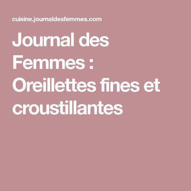 Journal des Femmes : Oreillettes fines et croustillantes