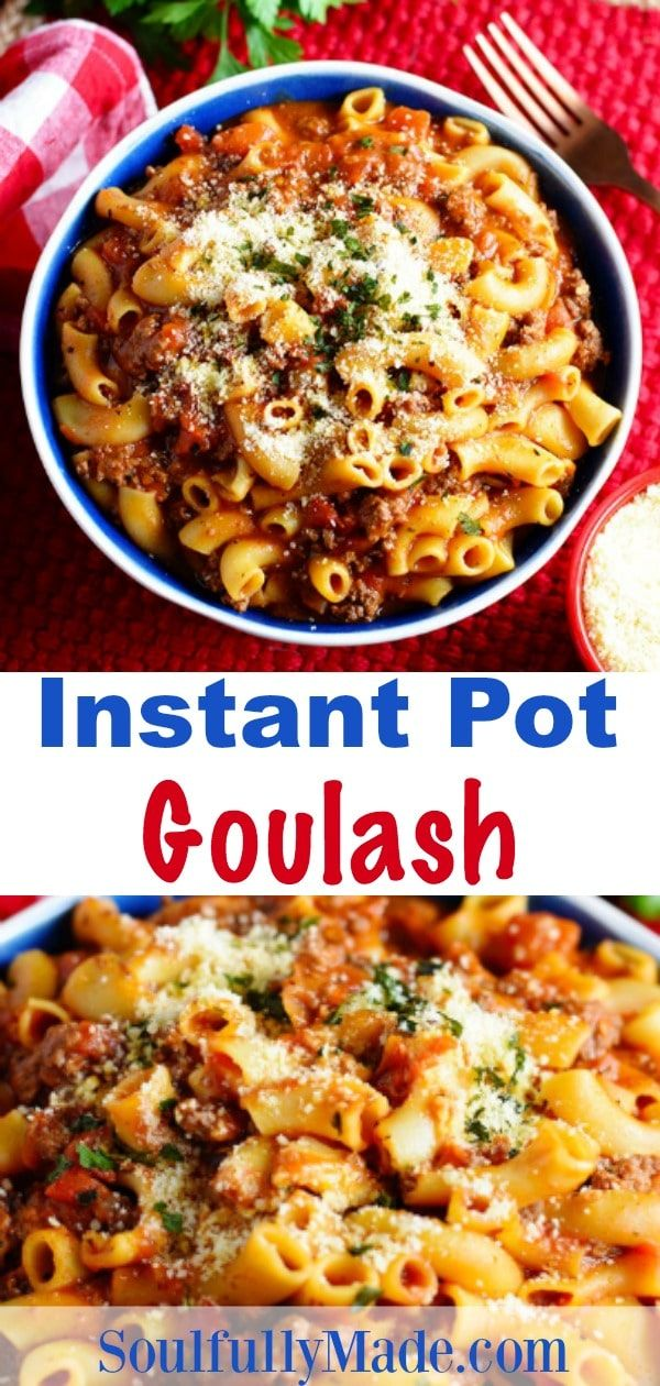 Instant Pot Goulash Pin Collage Instant Pot Pasta Recipe Recipes With Elbow Noodles Easy Home Cooked Meals