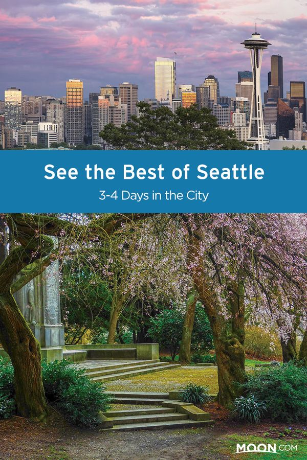 Best of Seattle Itinerary 3 to 4