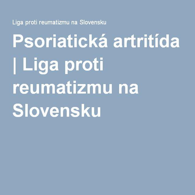 Psoriatická artritída   Liga proti reumatizmu na Slovensku