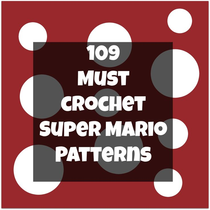 And She Games...: Must Try Crochet Super Mario Patterns