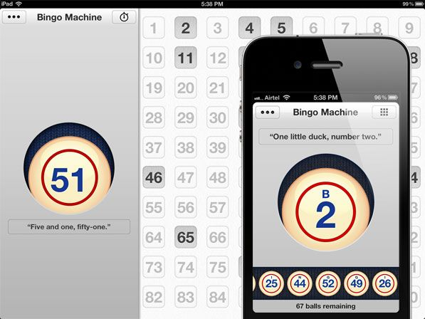 "Bingo Machine is a neat little iOS app that eliminates the need of a ""caller"" when playing the game. All you need is a Bingo card sheet/book and the app will do the rest for you. The app randomly picks numbers one by one and even calls them out — including unique styles for each number."