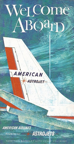 Welcome Aboard Astrojet (American Airlines, 1960s).