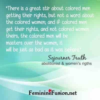 Sojourner Truth Quote ~ Colored Women