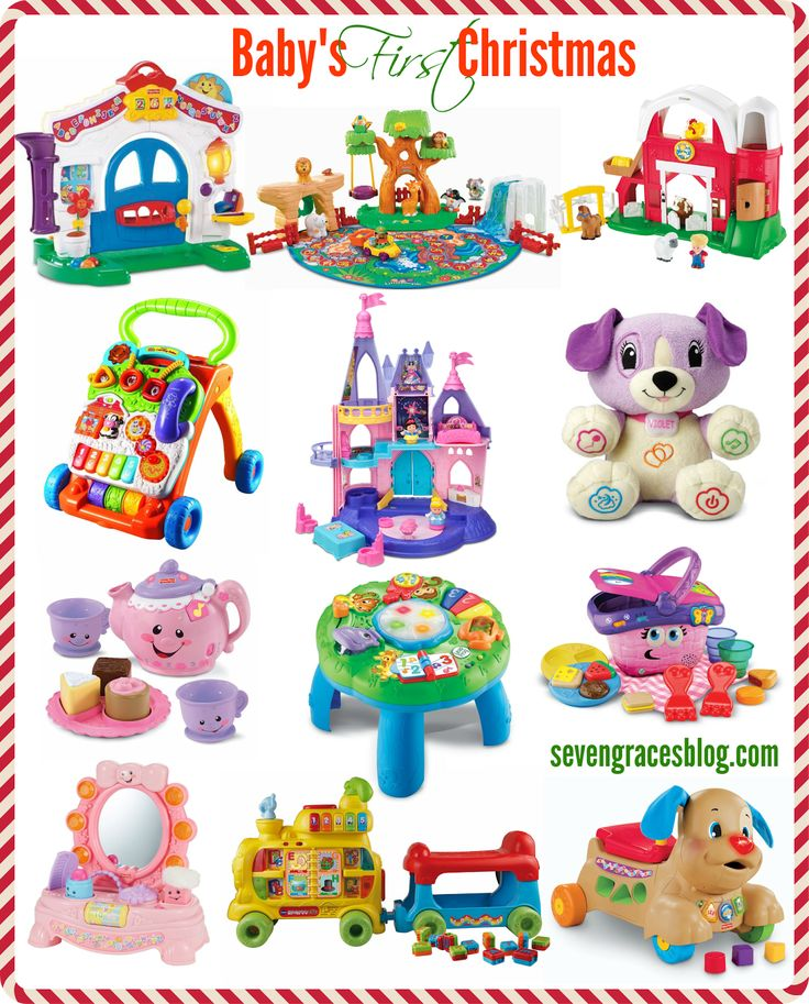 Seven Graces: Best Gifts for Baby's First Christmas. All of these toys will grow with your baby! For all the girly options, a boy option is linked on the blog.