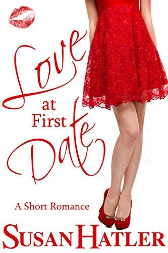 Love at First Date (Better Date than Never Book 1) by Susan Hatler http://smile.amazon.com/dp/B009ZOZR0A/ref=cm_sw_r_pi_dp_Uw9Fvb0EPSWM4