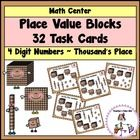 Place Value Blocks to the Thousand's Place has 30 task cards to practice converting place value blocks to standard form. $