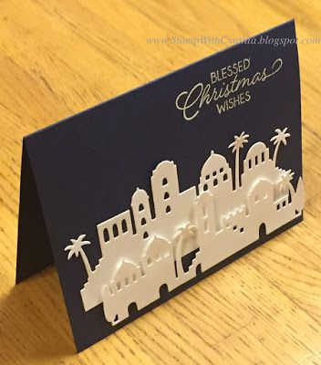 Super easy and elegant card using the Bethlehem village thinlits from the Night in Bethlehem bundle - and the negative stencils from the dies get used to make other gorgeous cards! - from StampWithCynthia: Thailand Achiever's Blog Hop - Sneak Peek of Night in Bethlehem
