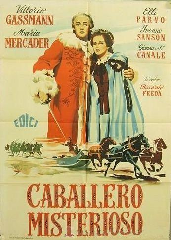 """Caballero misterioso (1948) """"Il cavaliere misterioso"""" de Riccardo Freda - tt0039255"""
