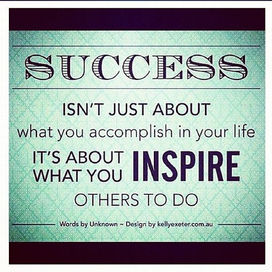 Quotes For Success In Life: Success Isn't Just About What You Accomplish In Your Life