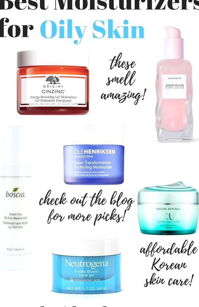 Best Moisturizers For Oily Skin And Acne Prone Skin In The Summer In 2020 Moisturizer For Oily Skin Best Moisturizer Moisturizer