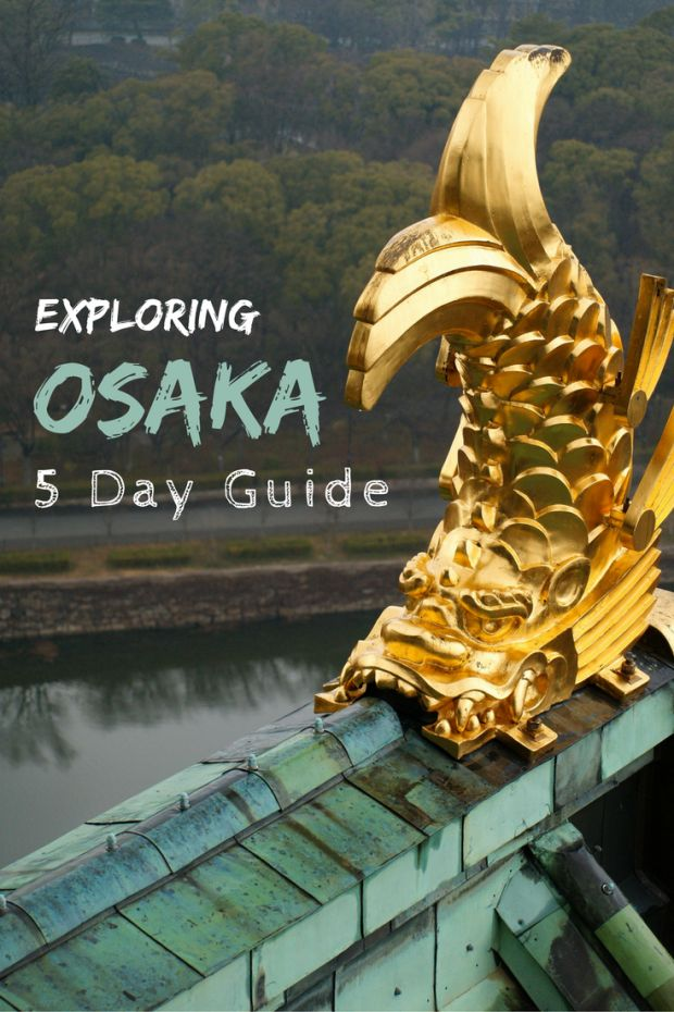 5 Day Guide to Exploring Osaka - Looking for a fun-filled adventure in Osaka, Japan? This guide will show you the best things to do in Osaka, from exploring the local attractions to experiencing Osaka's history and culture.