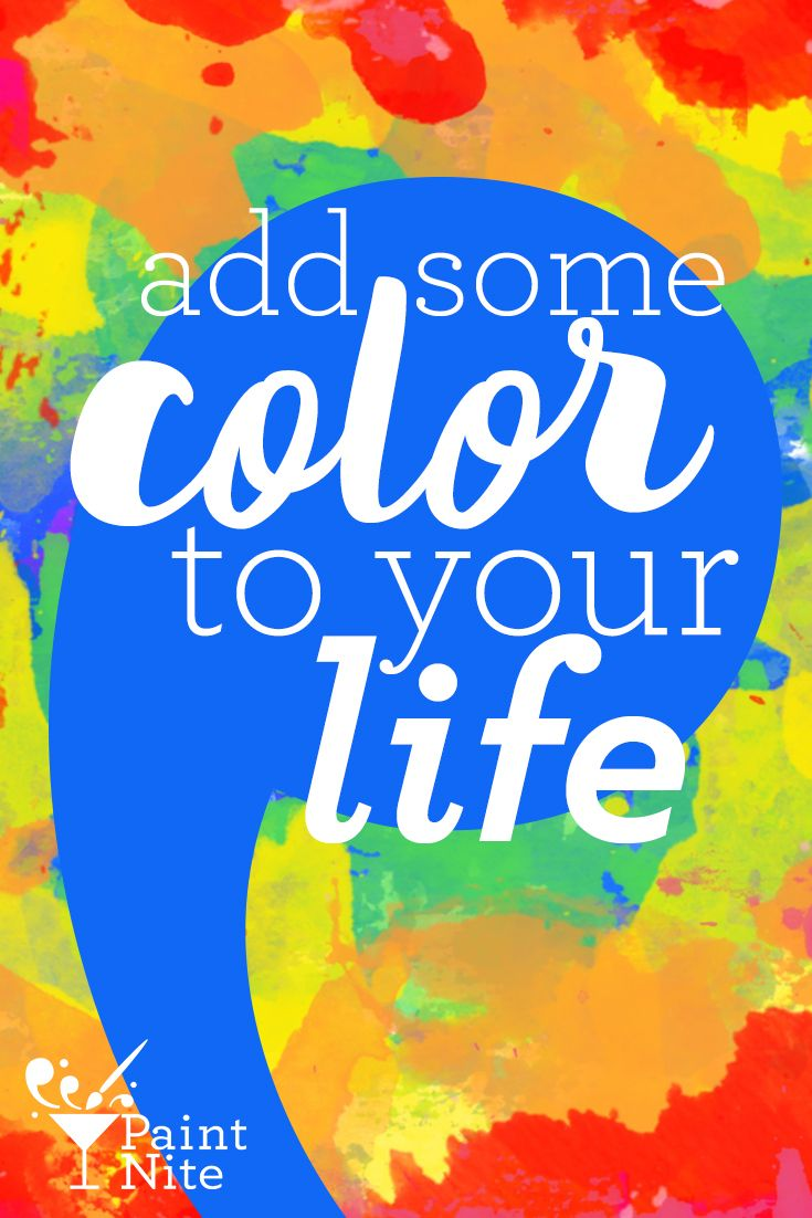 Color art words - Add Some Color To Your Life Bebold Colorful Inspiration Paintnite