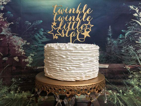 Twinkle Twinkle Little Star Cake Topper by PSWeddingsandEvents