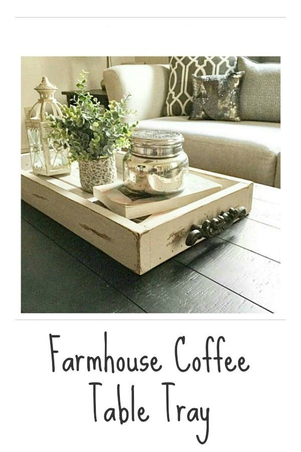 Farmhouse Coffee Table Tray I Really Love This Little Tray It Could Be Used In So Many Dif Coffee Table Farmhouse Coffee Table Farmhouse Coffee Table Decor