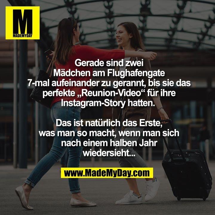 """Gerade sind zwei Mädchen am Flughafengate 7-mal aufeinander zu gerannt, bis sie das perfekte """"Reunion-Video"""" für ihre Instagram-Story hatten. Da…"""