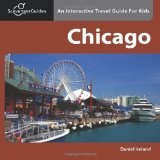 Scavenger Guides Chicago: An Interactive Travel Guide For Kids (Paperback)By Daniel Ireland